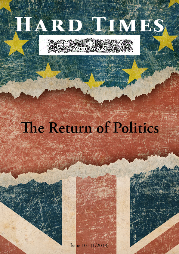 The Return of Politics - Hard Times